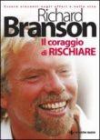 Richard Branson – Il coraggio di rischiare