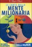 Le carte della mente milionaria – T. Harv Eker