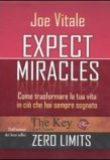 Joe Vitale – Expect Miracles