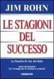 Le Stagioni del Successo – Jim Rohn