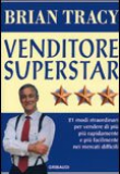 Brian Tracy – Venditore superstar
