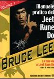 Bruce Lee – Il manuale pratico del Jeet Kune Do