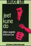 Bruce Lee – Jeet Kune Do
