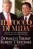 Donald Trump e Robert Kiyosaki – Il tocco di Mida