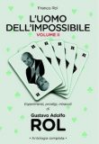 Gustavo Rol – L'uomo dell'impossibile Vol 2