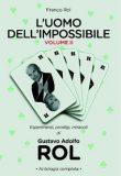 Gustavo Rol – L'uomo dell'impossibile Vol 2
