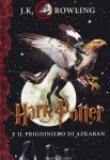 J. K. Rowling – Harry Potter e il prigioniero di Azkaban
