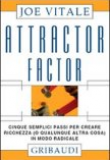 Joe Vitale – Attractor Factor