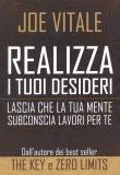 Joe Vitale – Realizza i tuoi desideri
