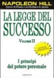 Napoleon Hill – La legge del successo Vol. 2