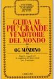 Og Mandino – Guida al più grande venditore del mondo