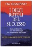 Og Mandino – I dieci rotoli del successo
