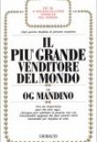 Og Mandino – Il più grande venditore del mondo