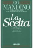 Og Mandino – La scelta