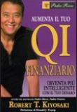 Robert Kiyosaki – Aumenta il tuo QI finanziario