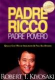 Robert Kiyosaki – Padre Ricco Padre Povero