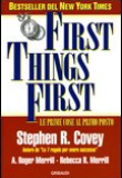 Stephen R. Covey – First Things First – Le prime cose al primo posto