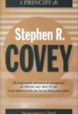 Stephen R. Covey – I principi di Stephen R. Covey
