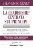 Stephen R. Covey – La leadership centrata sui principi