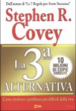Stephen R. Covey – La terza alternativa