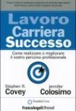 Stephen R. Covey – Lavoro Carriera Successo
