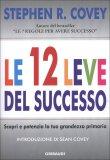 Stephen R. Covey – Le 12 leve del successo