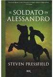 Steven Pressfield – Il soldato di Alessandro