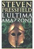 Steven Pressfield – L'ultima amazzone