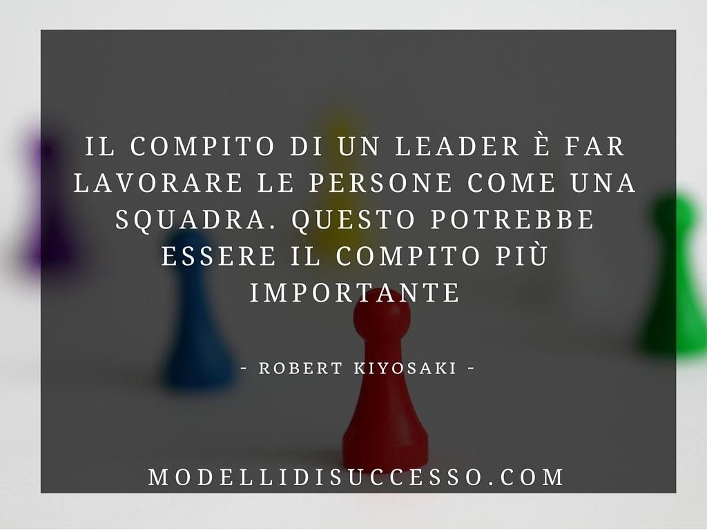 Frase citazione leadership Robert Kiyosaki