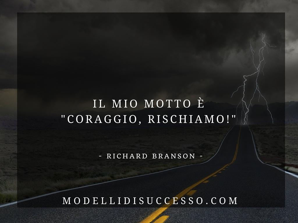 Stile di vita Richard Branson: Coraggio Rischiamo