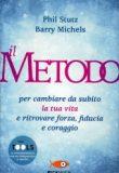 Michels-Stutz – Il Metodo