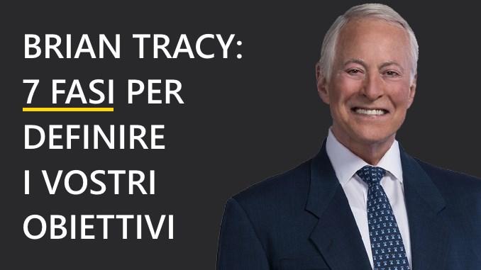 Brian Traxy 7 fasi obiettivi