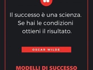 Il successo è una scienza risultato - Oscar Wilde