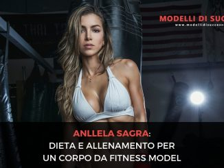 Anllela Sagra Dieta e Allenamento per un corpo da fitness model immagine in evidenza 1