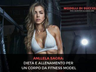 Anllela Sagra Dieta e Allenamento per un corpo da fitness model immagine in evidenza 2