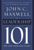 Leadership 101 – John C. Maxwell