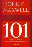 Successo 101 – John C. Maxwell