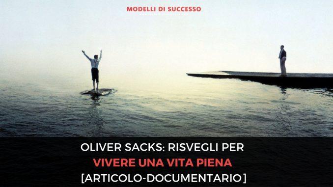 Oliver Sacks risvegli per vivere una vita piena immagine in evidenza 2