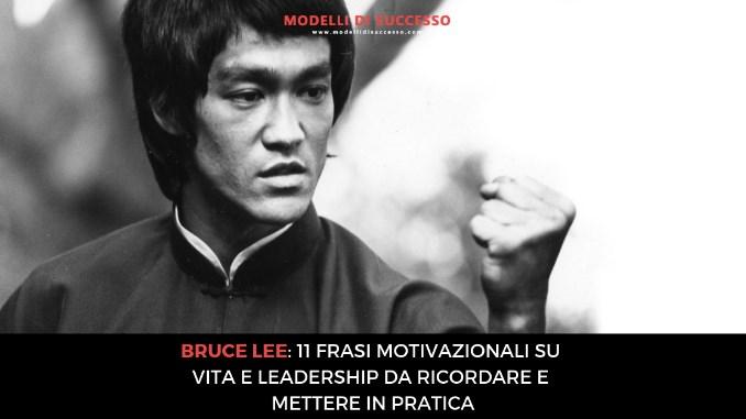Bruce Lee 11 frasi motivazionali