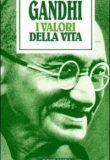 I valori della vita – Gandhi