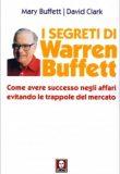 I Segreti di Warren Buffett – Mary Buffett