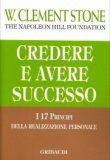 Credere e Avere Successo – W. Clement Stone