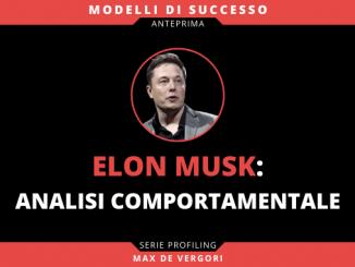 Elon Musk Analisi Comportamentale Evidenza v3