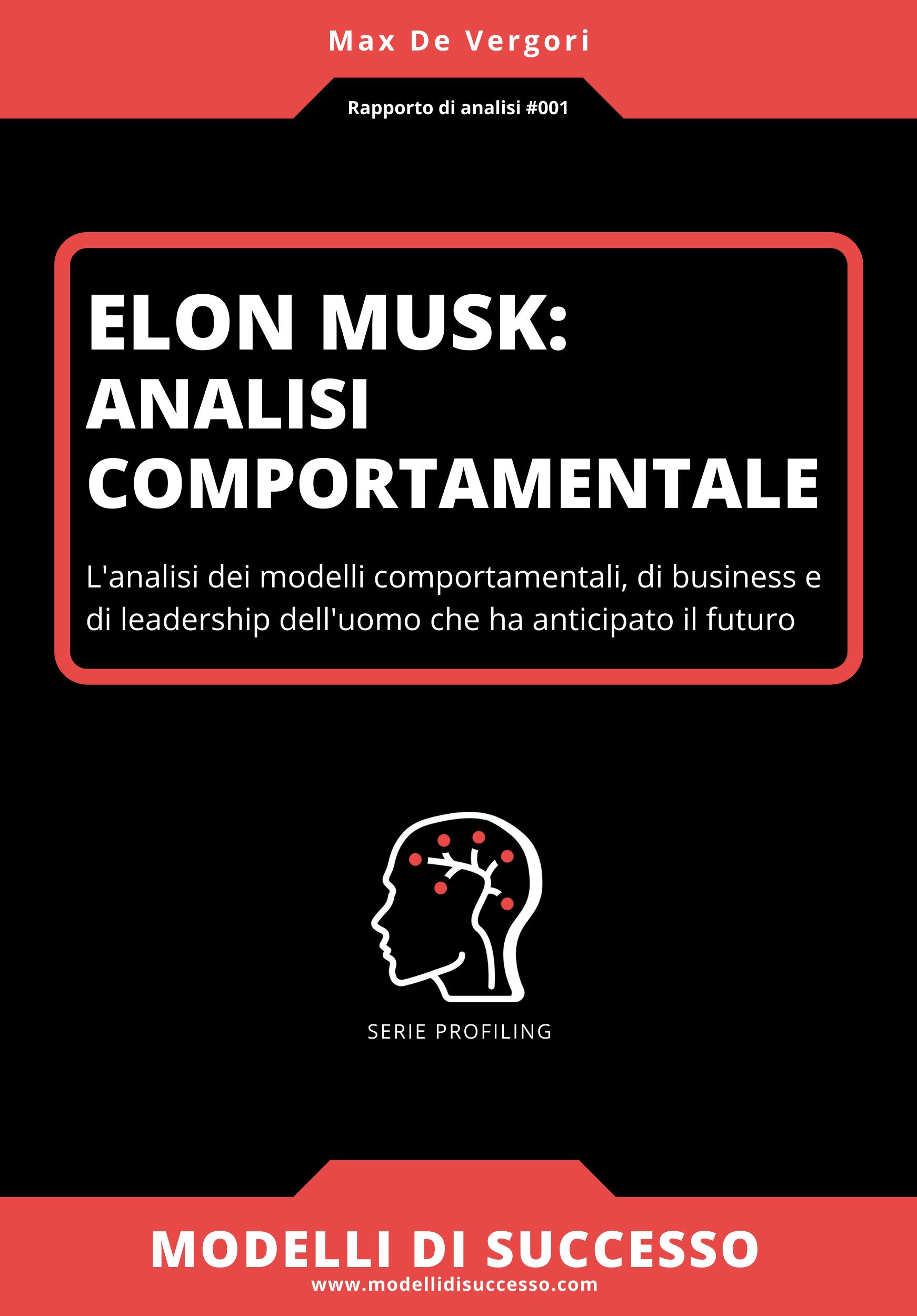 Elon Musk - Rapporto analisi comportamentale