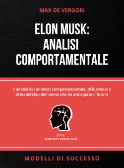 Elon Musk Analisi Comportamentale Copertina Mini Ebook