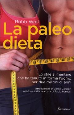 La paleo dieta - Robb Wolf