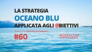 Immagine in Evidenza _ Articolo base _ La _Strategia Oceano Blu_ applicata agli obiettivi