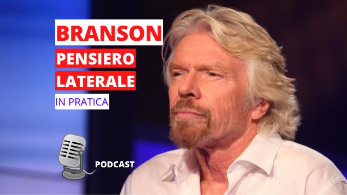 Immagine in Evidenza Articolo base Richard Branson - Pensiero laterale